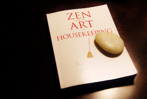 Zen and the Art of Housekeeping by Lauren Brownell